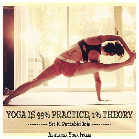 ashtanga-yoga-italia-quote-99-practice-1-theory-Rosa-Tagliafierro-Milano