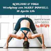 18 APR - SCOLIOSI E YOGA: WORKSHOP CON MARY POWELL